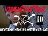 Violent But True: Bedtime Stories With 1st Sgt Ep 10: Ron Speirs