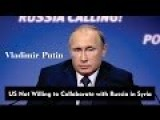 Vladimir Putin: US Not Willing To Collaborate With Russia In Syria