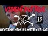 Violent But True: Bedtime Stories With 1st Sgt Ep 15: Horatio Gates
