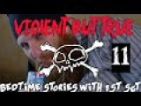 Violent But True: Bedtime Stories With 1st Sgt Ep 11: Jacklyn Lucas