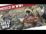 WW I - Mexico's Involvement