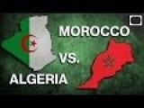 Will Morocco And Algeria Go To War?