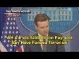 WH Admits $400 Million Payment May Have Funded Terrorism
