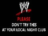 WWE VS Nightclub Fails