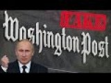 Washington Post Quietly Admits Their Russian Hacking Of Vermont Utilities Story Was Just Another WaPo Fake News Hoax