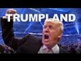Welcome To TRUMPLAND. LiveLeak Poll Included
