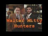 Walter Mitty Hunters In York