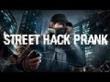 Watch Dogs - Live-Action Real Life Street Hack Prank
