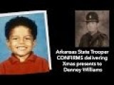 Wow - Arkansas State Police Captain Corroborates Danney Williams
