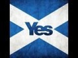 YES Scottish Independence, A Date With Destiny - The World Is Waiting