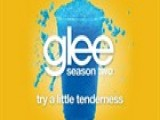 Try A Little Tenderness Glee Cast Version