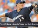 Angels Acquire Zack Greinke From Brewers