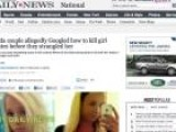 Couple Allegedly Googled How To Kill A Girl Before Strangling Her