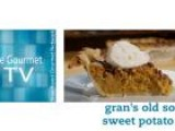 How To Make Gran' S Old South Sweet Potato Pie
