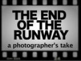 The End Of The Runway: A Photographer&#39 S Take