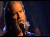 What A Little Bit Of Love Can Do Live By Jeff Bridges