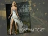 Carrie Underwood Talks About One Way Ticket