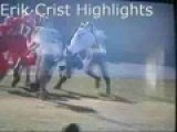 Erik Crist Highlights