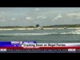 Coast Guard Cracking Down On Illegal Ferries This Holiday We