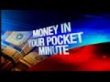 Money In Your Pocket Minute: 6-10-13