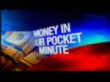 Money In Your Pocket Minute: 9-4-13