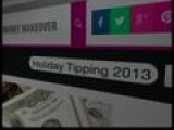 Money Talks Holiday Tipping 2013