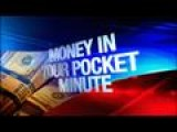 Money In Your Pocket Minute: 1-15-14