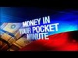 Money In Your Pocket Minute: 1-24-14