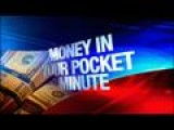 Money In Your Pocket Minute: 2-20-14
