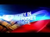Money In Your Pocket Minute: 6-11-14