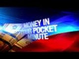 Money In Your Pocket Minute: 7-8-14
