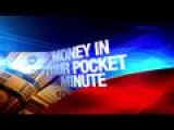 Money In Your Pocket Minute: 7-14-14