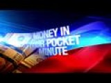 Money In Your Pocket Minute: 8-12-14