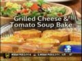 Mr. Food Grilled Cheese & Tomato Soup Bake 9-23-14
