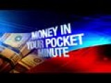 Money In Your Pocket Minute: 10-2-14