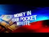 Money In Your Pocket Minute 10-22-14