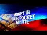 Money In Your Pocket Minute 12-12-14