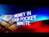 Money In Your Pocket Minute: 3-6-15