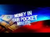 Money In Your Pocket Minute: 3-17-15