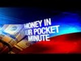 Money In Your Pocket Minute: 5-7-15