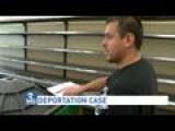 Man Set For Deportation Gets 90 Days To Get Affairs In Order