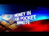 Money In Your Pocket Minute: 6-11-15