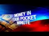 Money In Your Pocket Minute: 8-19-15