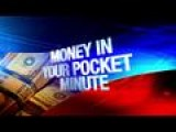 Money In Your Pocket Minute: 10-5-15