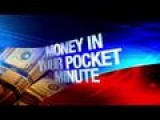 Money In Your Pocket Minute: 10-14-15