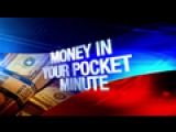 Money In Your Pocket Minute: 11-4-15
