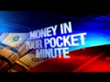 Money In Your Pocket Minute: 11-18-15