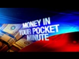 Money In Your Pocket Minute: 11-19-15