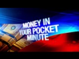 Money In Your Pocket Minute: 11-24-15