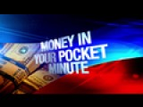 Money In Your Pocket Minute: 1-25-16